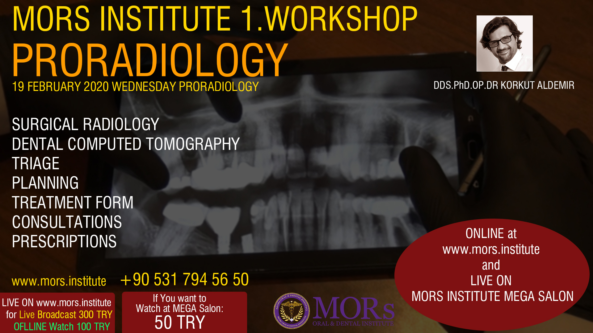 PRORADIOLOGY / MORS INSTITUTE 1.WORKSHOP